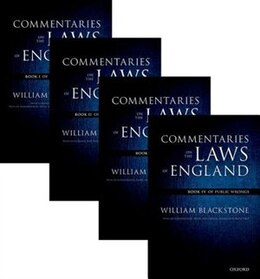 Book The Oxford Edition of Blackstone: Commentaries on the Laws of England by William Blackstone