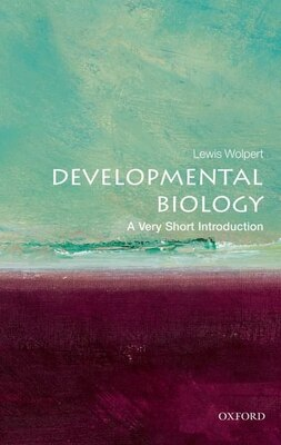 Book Developmental Biology: A Very Short Introduction by Lewis Wolpert