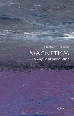 Book Magnetism: A Very Short Introduction by Stephen J. Blundell