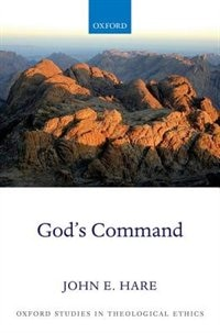 Book Gods Command by John E. Hare