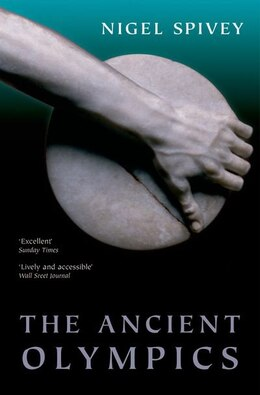 Book The Ancient Olympics by Nigel Spivey