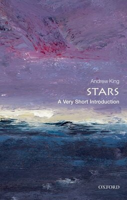 Book Stars: A Very Short Introduction by Andrew King