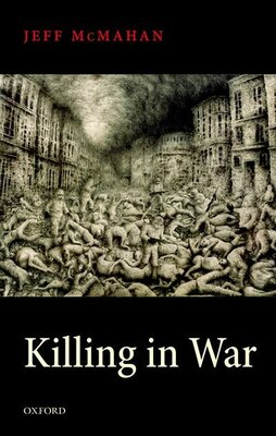 Book Killing in War by Jeff McMahan