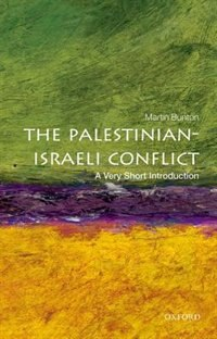 Book Palestinian-Israeli Conflict: A Very Short Introduction by Martin Bunton