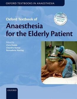 Book Oxford Textbook of Anaesthesia for the Elderly Patient by Christopher Dodds