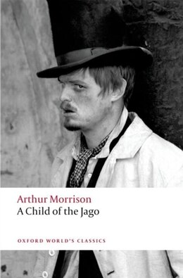 Book A Child of the Jago by Arthur Morrison