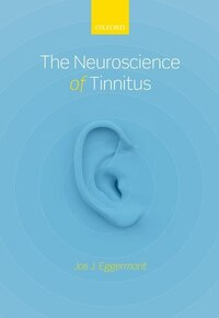 The Neuroscience of Tinnitus