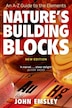 Nature's Building Blocks: An A-Z Guide to the Elements by John Emsley