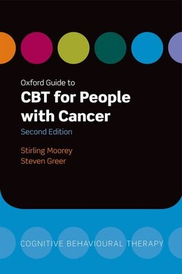 Book Oxford Guide to CBT for People with Cancer by Stirling Moorey