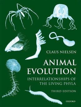 Book Animal Evolution: Interrelationships of the Living Phyla by Claus Nielsen