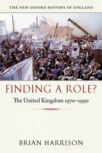 Finding a Role?: The United Kingdom 1970-1990