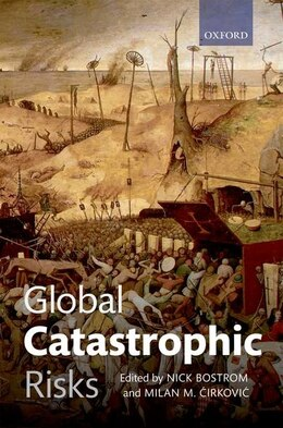 Book Global Catastrophic Risks by Nick Bostrom