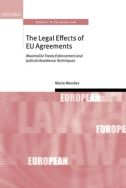 Book The Legal Effect of EU Agreements by Mario Mendez
