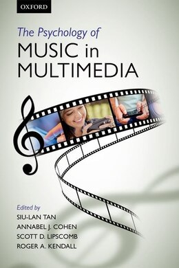 Book The Psychology of Music in Multimedia by Siu-lan Tan