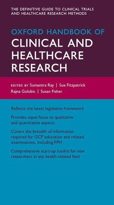 Book Oxford Handbook of Clinical and Healthcare Research by Sumantra Ray