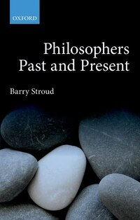Philosophers Past and Present: Selected Essays