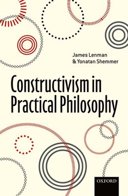 Book Constructivism in Practical Philosophy by James Lenman