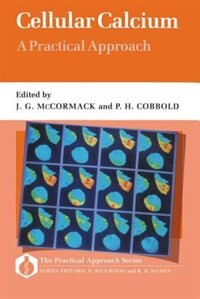 Book Cellular Calcium: A Practical Approach: A Practical Approach by James G. McCormack
