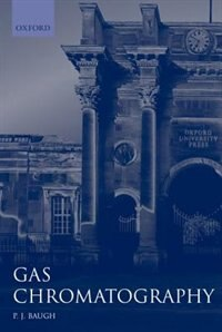 Book Gas Chromatography: A Practical Approach by P. J. Baugh