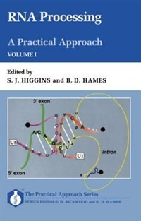 Book RNA Processing: A Practical Approach: Volume I: Rna Processing by Stephen J. Higgins