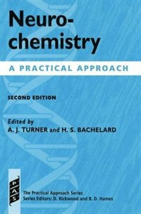 Book Neurochemistry: A Practical Approach by A. J. Turner