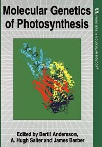 Book Molecular Genetics of Photosynthesis by Bertil Andersson