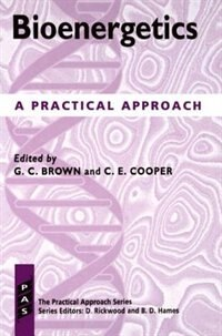 Book Bioenergetics: A Practical Approach by Guy C. Brown