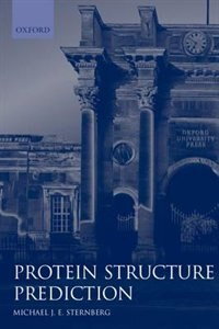 Book Protein Structure Prediction: A Practical Approach by Michael J. E. Sternberg