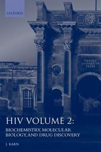 Book HIV: A Practical Approach Volume 2: Biochemistry, Molecular Biology, and Drug Discovery: Hiv Volume… by Jonathan Karn