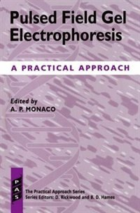 Book Pulsed Field Gel Electrophoresis: A Practical Approach by A. P. Monaco