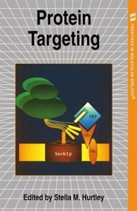 Book Protein Targeting: Protein Targeting by Stella M. Hurtley