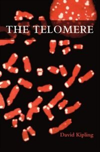 Book The Telomere by David Kipling