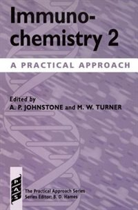 Book Immunochemistry 2: A Practical Approach by Alan P. Johnstone