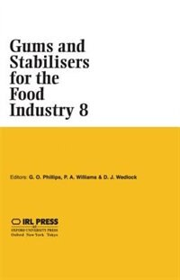 Book Gums and Stabilisers for the Food Industry 8 by Glyn O. Phillips