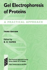 Book Gel Electrophoresis of Proteins: A Practical Approach by B. D. Hames