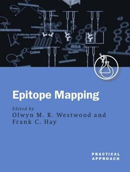 Book Epitope Mapping: A Practical Approach by Olwyn Westwood