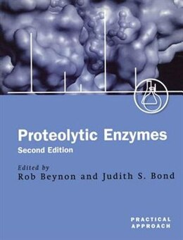 Book Proteolytic Enzymes: A Practical Approach by Rob Beynon