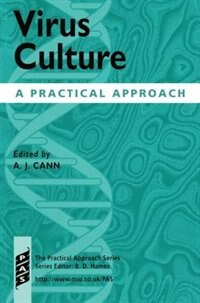 Book Virus Culture: A Practical Approach by Alan Cann