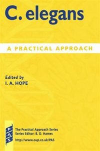Book C. elegans: A Practical Approach by Ian A. Hope