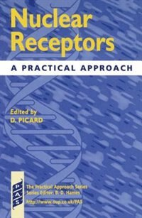 Book Nuclear Receptors: A Practical Approach by Didier Picard
