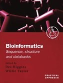Book Bioinformatics: Sequence, Structure and Databanks: A Practical Approach by Des Higgins