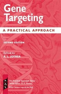 Book Gene Targeting: A Practical Approach by Alexandra Joyner