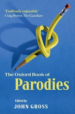 Book The Oxford Book of Parodies by John Gross
