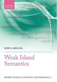 Book Weak Island Semantics by Marta Abrusan