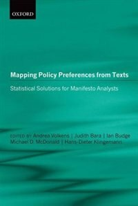 Book Mapping Policy Preferences from Texts: Statistical Solutions for Manifesto Analysts by Andrea Volkens