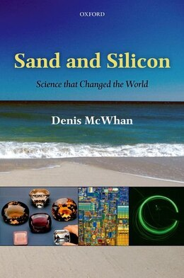 Book Sand and Silicon: Science that Changed the World by Denis McWhan