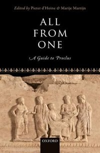 Book All From One: A Guide to Proclus by Pieter dHoine