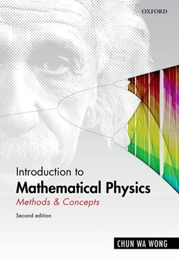 Book Introduction to Mathematical Physics: Methods and Concepts by Chun Wa Wong