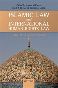 Book Islamic Law and International Human Rights Law by Anver M. Emon