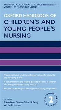 Book Oxford Handbook of Childrens and Young Peoples Nursing by Edward Alan Glasper